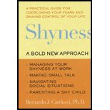img - for Shyness - A Bold New Approach - Managing Your Shyness at Work, Making Small Talk, Navigating Social Situations, Parenting a Shy Child (99) by PhD, Bernardo J Carducci - Golant, Susan [Paperback (2000)] book / textbook / text book