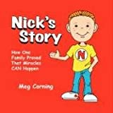 Nick's Story, Meg Corning, 1434372111