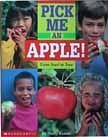 Pick Me an Apple-From Seed to Tree
