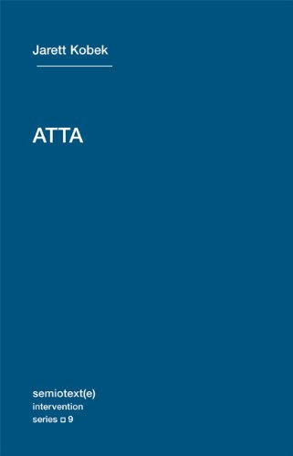 ATTA (Semiotext(e) / Intervention Series)