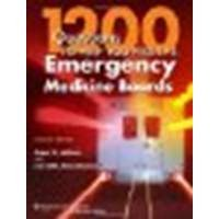 1200 Questions to Help You Pass the Emergency Medicine Boards by Aldeen MD, Amer Z., Rosenbaum MD, David H. [LWW, 2012] (Paperback) 2nd Edition [Paperback]