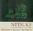 Netsuke : A Guide for Collectors