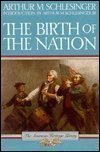The Birth of the Nation, Arthur M. Schlesinger, 0395316758