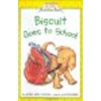 Biscuit Goes to School by Capucilli, Alyssa Satin [HarperCollins, 2002] Hardcover [Hardcover]