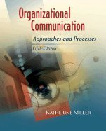 Download Organizational Communication Approaches & Processes 5th EDITION pdf