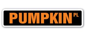 PUMPKIN Street Sign Decal patch halloween squash farm farmer -