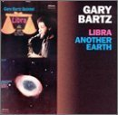 Libra / Another Earth by Bartz, Gary (1998) Audio CD