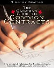 Canadian Guide to Common Contracts, Timothy D. Grayson, 0006385974