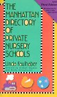 The Manhattan Directory of Private Nursery Schools, Linda Faulhaber, 1569470235