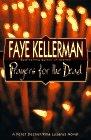 Prayers for the Dead: A Peter Decker/Rina Lazarus Novel (Peter Decker & Rina Lazarus Novels)