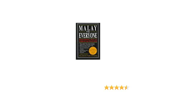 Malay for Everyone Mastering Malay Through English