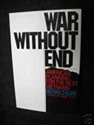 War without end: American planning for the next Vietnams,