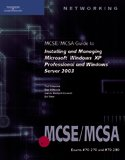 img - for 70-270 & 70-290 MCSE/MCSA Guide to Installing and Managing Microsoft Windows XP Pro and Sever 2003 book / textbook / text book
