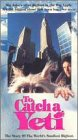 To Catch a Yeti [VHS]