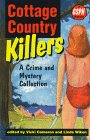 Cottage Country Killers: A Crime and Mystery Collection