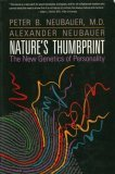 Nature's Thumbprint, Peter B. Neubauer, 0201577003