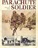 Parachute Soldier, William H. Tucker, 0964768305