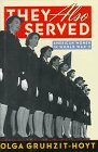 img - for They Also Served: American Women in World War II book / textbook / text book