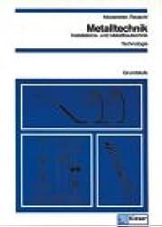 Metalltechnik - Installations- und Metallbautechnik: Technologie Grundstufe: Schülerband