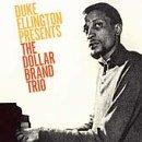 Duke Ellington Presents the Dollar Brand Trio