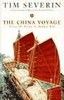 : The China Voyage: Across The Pacific By Bamboo Raft