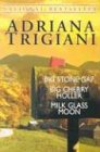Download Trigiani 3-Copy Box Set: Milk Glass Moon, Big Cherry Holler, and Big Stone Gap pdf epub