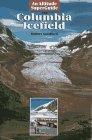 Columbia Icefield, Robert Sandford, 1551536013