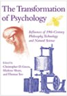 The Transformation of Psychology, Christopher D. Green and Marlene Gay Shore, 1557987769
