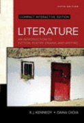 Literature: An Introduction to Fiction, Poetry, Drama, and Writing, Compact Edition, Interactive - Compact Literature Interactive