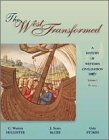 The West Transformed: A History of Western Civilization, Volume I, to 1715