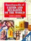 Encyclopaedia of Faiths and Religions of the World, James Gardner, 8173051755