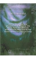 Burma. Its people and productions or, Notes on the fauna, flora and minerals of Tenasserim, Pegu and Burma Volume 1. Geology, mineralogy and zoology PDF