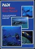 padi advanced open water - PADI: Open Water Diver Manual
