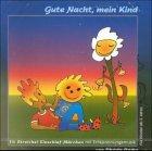 Gute Nacht, mein Kind: Ein Streichel-Einschlaf-Märchen mit Entspannungsmusik. Für Kinder und Eltern ab 2 Jahre