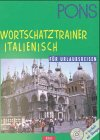 PONS Wortschatztrainer für Urlaubsreisen, je 1 CD-Audio m. Beiheft, Italienisch