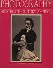 Photography in Nineteenth-Century America, Martha A. Sandweiss and Alan Trachtenberg, 0810936593