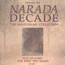 Narada Decade  The Anniversary Collection  Selected Works  The First Ten Years  2 Cd Set