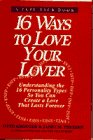 16 Ways to Love Your Lover, Otto Kroeger and Janet M. Thuesen, 0385310315