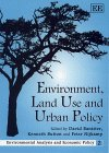 The Environment, Land Use and Urban Policy, , 1858987229