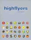img - for Highflyers: Clubravepartyart book / textbook / text book