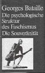 Die psychologische Struktur des Faschismus / Die Souveränität