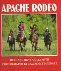 Apache Rodeo, Diane Hoyt-Goldsmith, 0823411648