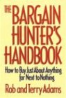 The Bargain Hunter's Handbook, Rob Adams and Terry Adams, 1578661129