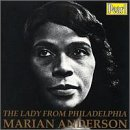 Marian Anderson: The Lady from Philadelphia