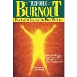 Before Burnout - Balanced Living for Busy People, Frank Minirth and Paul D. Meier, 0802408796