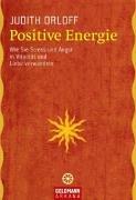 positive-energie-wie-sie-stress-und-angst-in-vitalitt-und-liebe-verwandeln