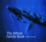 The Whale Family Book, Cynthia D'Vincent, 0887081487