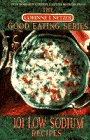 One Hundred and One Low Sodium Recipes, Corinne T. Netzer, 0440504198