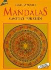Mandalas. 8 Motive Für Seide.