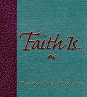 img - for Faith Is... book / textbook / text book